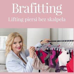 "Książka ""Brafitting. Lifting piersi bez skalpela"" Izabela Sakutova"
